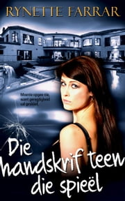 Die handskrif teen die spieël ebook by Kobo.Web.Store.Products.Fields.ContributorFieldViewModel