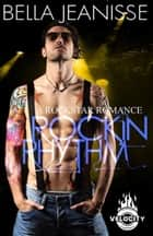 Rockin' Rhythm: Velocity Book 1 ebook by Bella Jeanisse