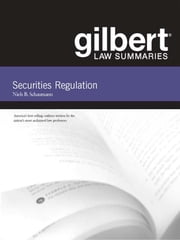 Gilbert Law Summaries on Securities Regulation, 7th ebook by Niels Schaumann