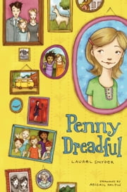Penny Dreadful ebook by Laurel Snyder,Abigail Halpin