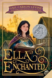 Ella Enchanted ebook by Gail Carson Levine