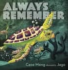 Always Remember ebook by Cece Meng, Jago