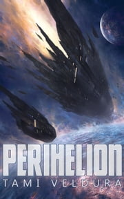 Perihelion - Queenships, #1 ebook by Tami Veldura