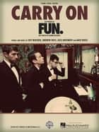 Carry On Sheet Music ebook by fun.