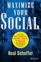 Maximize Your Social ebook by Neal Schaffer