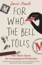 For Who the Bell Tolls ebook by David Marsh