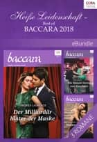 Heiße Leidenschaft - Best of Baccara 2018 eBook by Maureen Child, Joss Wood, Andrea Laurence