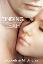 Finding Leah: A Steele Standing Novella ebook by Jacqueline M. Sinclair