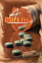 A Quick Fix ebook by Barbara J. Blyth