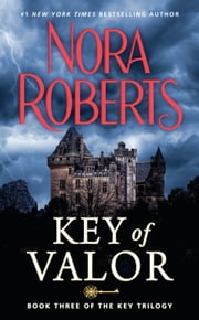 Key Of Valor ebook by Nora Roberts