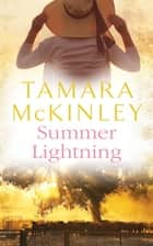 Summer Lightning eBook by Tamara McKinley