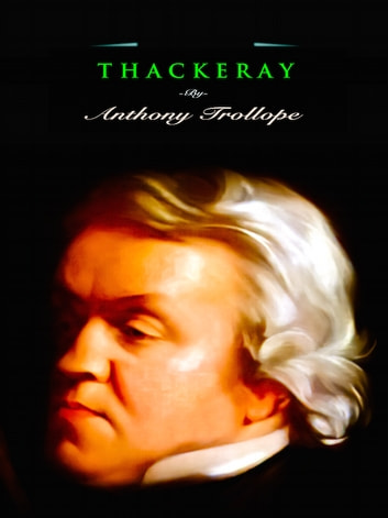 Thackeray ebook by Anthony Trollope