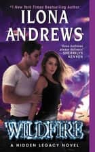 Wildfire ebook by Ilona Andrews