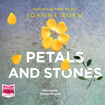 Petals and Stones audiobook by Joanne Burn