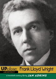 Frank Lloyd Wright ebook by Jan Adkins