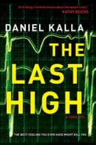 The Last High ebook by Daniel Kalla