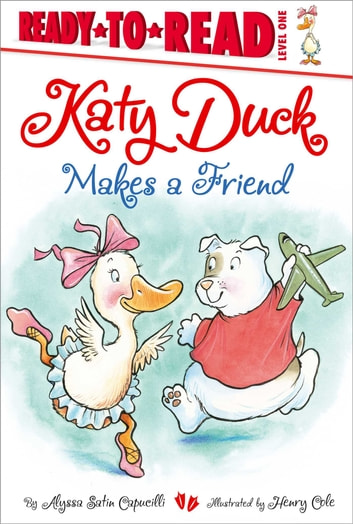 Katy Duck Makes a Friend - with audio recording ebook by Alyssa Satin Capucilli