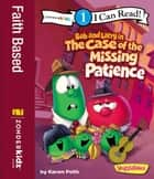 Bob and Larry in the Case of the Missing Patience - Level 1 ebook by Karen Poth