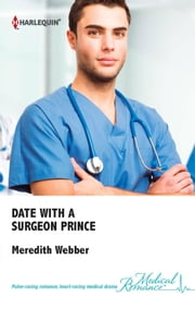 Date with a Surgeon Prince ebook by Meredith Webber