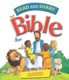 Read and Share Bible - Pack 2 - The Stories of Joseph and Moses ebook by Gwen Ellis
