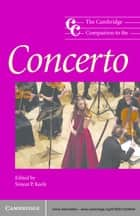 The Cambridge Companion to the Concerto ebook by Simon P. Keefe