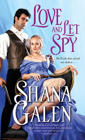 Love and Let Spy ebook by Shana Galen