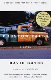Preston Falls - A Novel ebook by David Gates