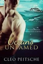 Oceans Untamed ebook by Cleo Peitsche