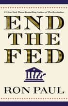 End the Fed ebook by Ron Paul
