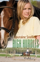 High Hurdles Collection Two : 6-10 ebook by Lauraine Snelling