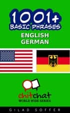 1001+ Basic Phrases English - German ebook by