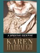 A Special License ebook by Karen Harbaugh