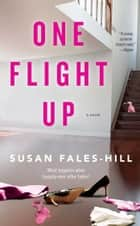 One Flight Up ebook by Susan Fales-Hill