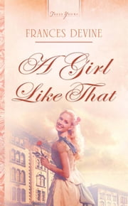 A Girl Like That ebook by Frances Devine