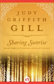 Sharing Sunrise ebook by Judy Griffith Gill