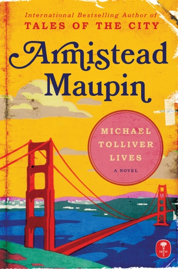 Michael Tolliver Lives Ebook By Armistead Maupin 9780061809750