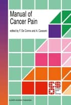 Manual of Cancer Pain ebook by F. de Conno,Augusto Caraceni
