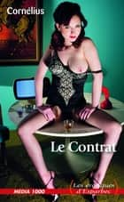 Le contrat ebook by Cornelius
