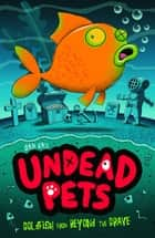 Goldfish from Beyond the Grave ebook by Sam Hay, Simon Cooper