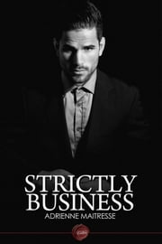 Strictly Business ebook by Adrienne Maitresse