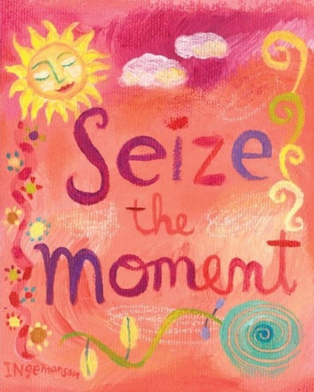 Seize the Moment ebook by Ruth Cullen