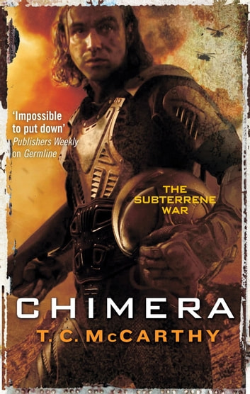 Chimera - A Subterrene War Novel ebook by T. C. McCarthy