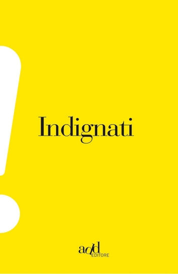 Indignati ebook by AA.VV.