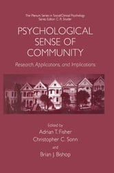 Psychological Sense of Community - Research, Applications, and Implications ebook by