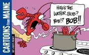 Cartoons from Maine - How's the Water, Bob? ebook by Jeff Pert