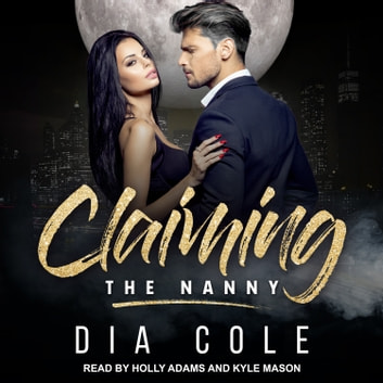 Claiming the Nanny audiobook by Dia Cole