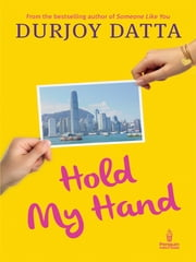 Hold my Hand ebook by Durjoy Datta