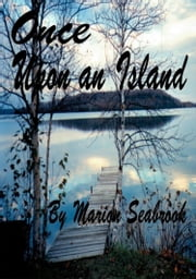 Once Upon An Island ebook by Marion Seabrook