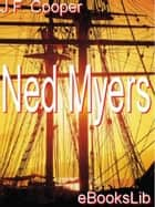 Ned Myers ebook by James Fenimore Cooper