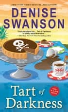 Tart of Darkness eBook by Denise Swanson